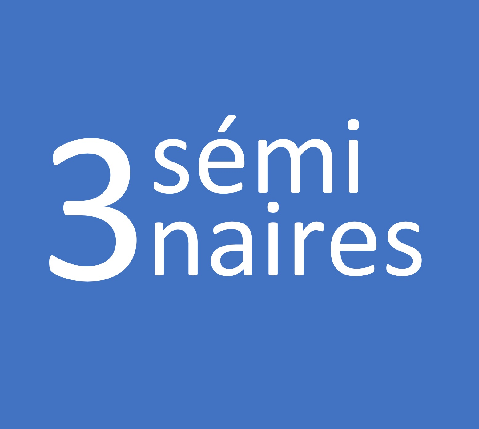 3 séminaires EIIRBO d'octobre à décembre